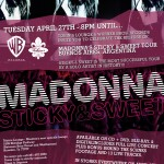 Madonna's Sticky & Sweet Release Party @ Tobin's