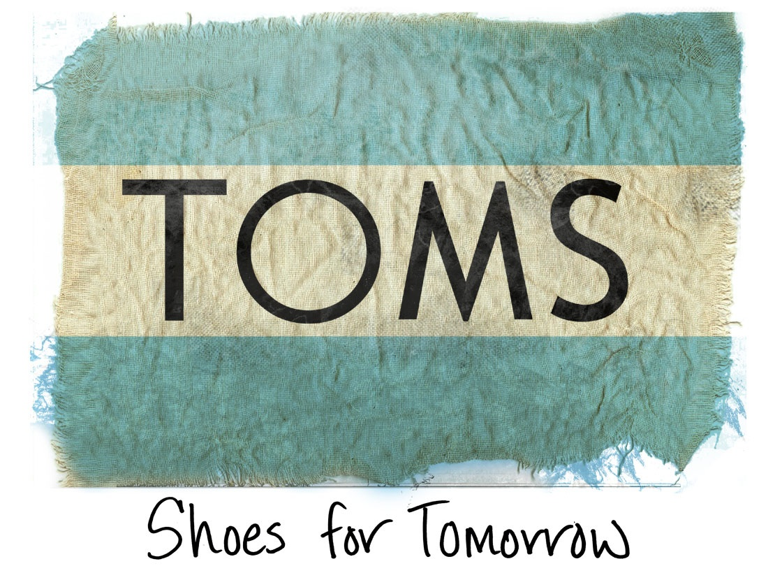 TOMS Shoes LOGO marketing TOMS Shoes; a Marketing Plan with Meaningful Donations + Specific Social Interest Targets