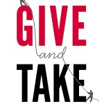 Great Marketing Resource: Give and Take: A Revolutionary Approach to Success