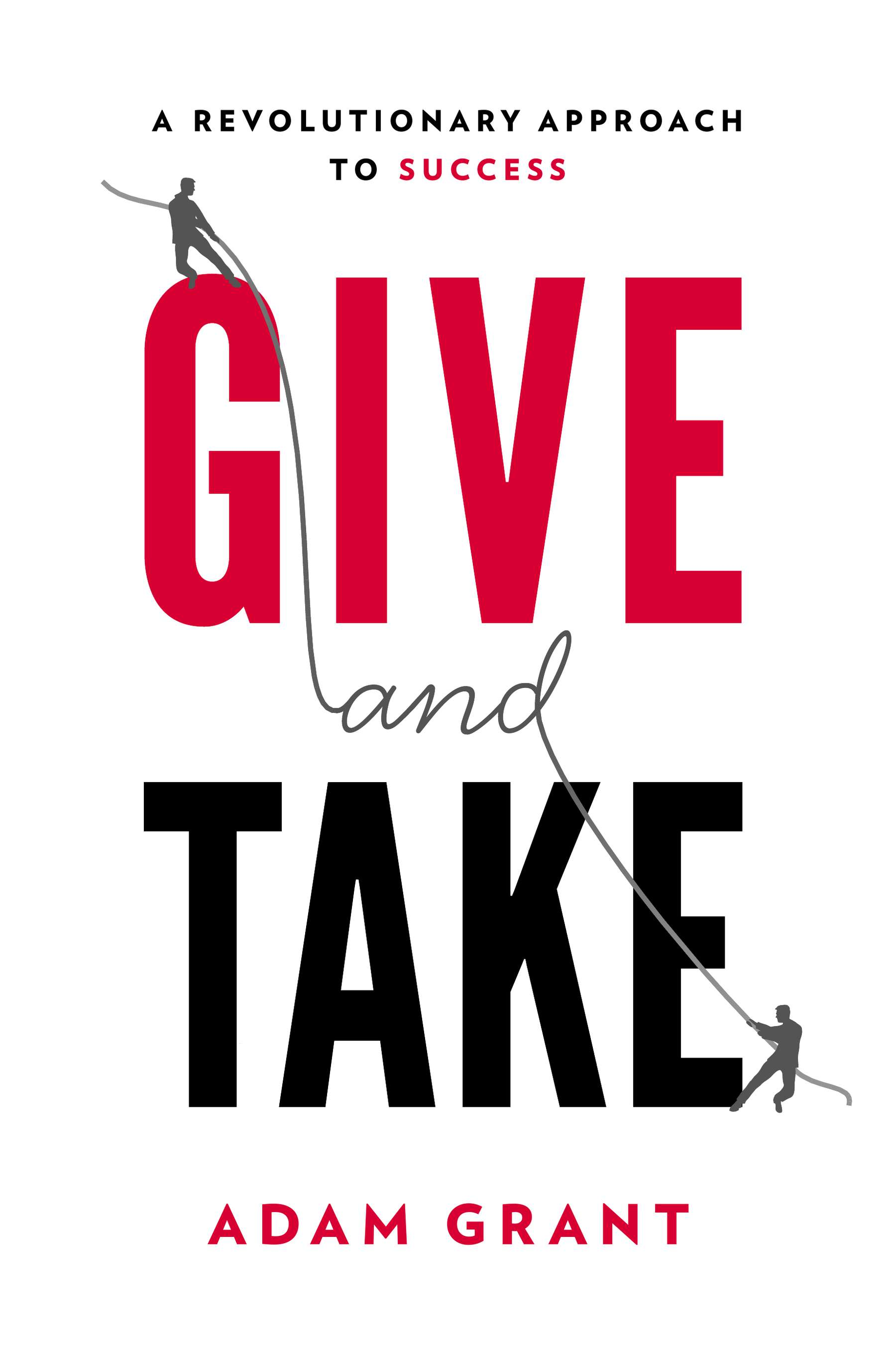 adam grant give and take book cover Great Marketing Resource: Give and Take: A Revolutionary Approach to Success