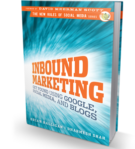 "inboundmarketing meermanscott Great books for Marketers 2014: ""Inbound Marketing; Get Found using Google, Social Media, and Blogs"""