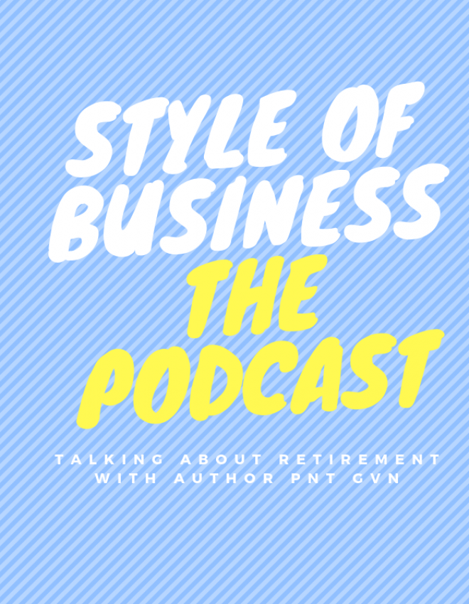NEW! SOB Episode: Talking About Retirement with Author PNT GVN