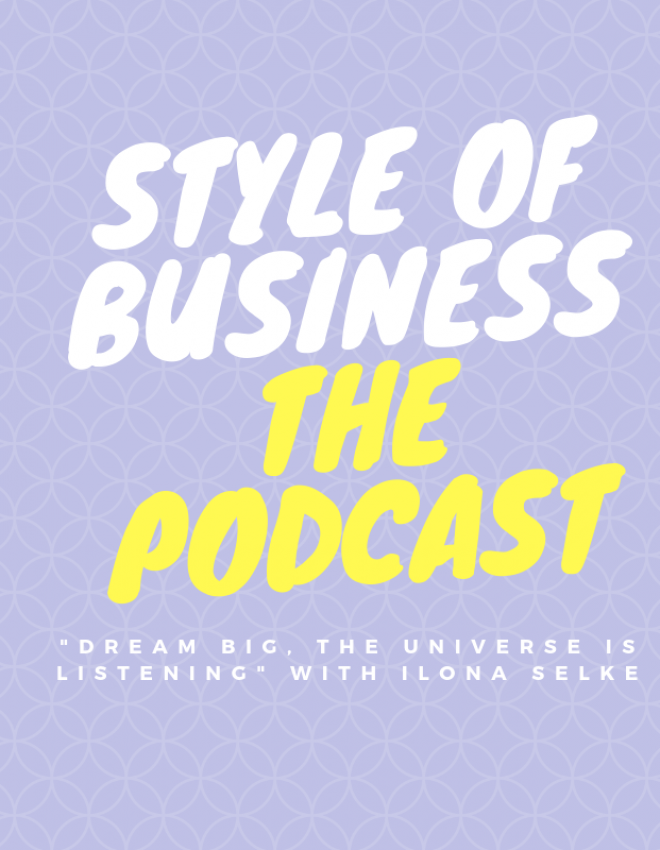 Dream Big, The Universe is Listening with Ilona Selke
