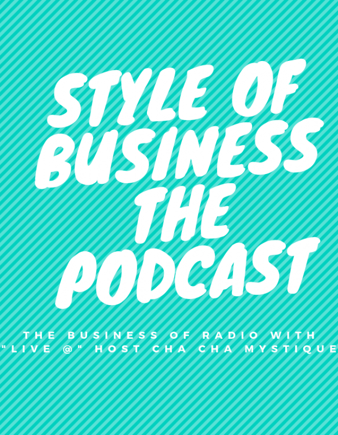 """The Business of Radio with """"Live @"""" host Cha Cha Mystique"""