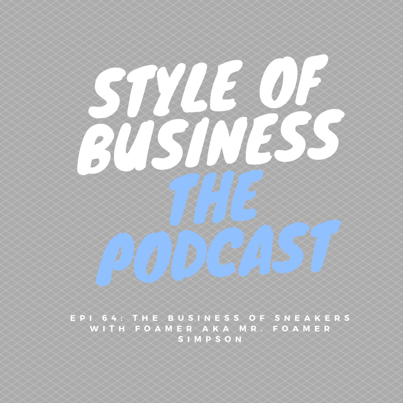 epi-64-the-business-of-sneakers-with-foamer